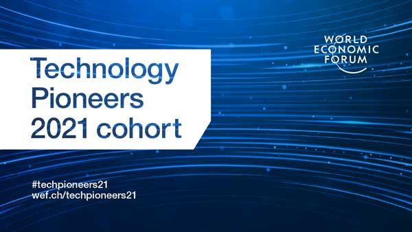 World Economic Forum Tech Pioneers 2021